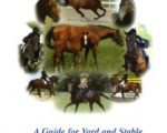 Homeopathy for Horses, a Guide for Yard and Stable
